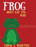 Frog Don't Eat The Man