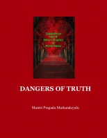 DANGERS OF TRUTH