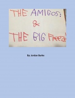 The Amigos & The Big Freeze! (Re-Edit Version)