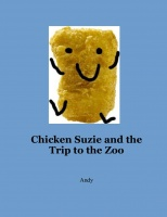 Chicken Suzie and the Trip to the Zoo