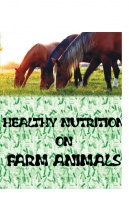 HEALTHY NUTRITION ON FARM ANIMALS