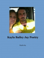 Kayla Bailey Jay Poetry