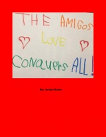 The Amigos: Love Conquers All!