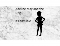 Adeline May and the Dog