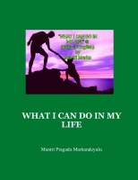 WHAT I CAN DO IN MY LIFE