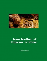Jesus brother  of Emperor  of Rome