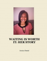 WAITING IS WORTH IT: HER STORY