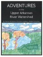 Adventures in the Upper Arkansas River Watershed