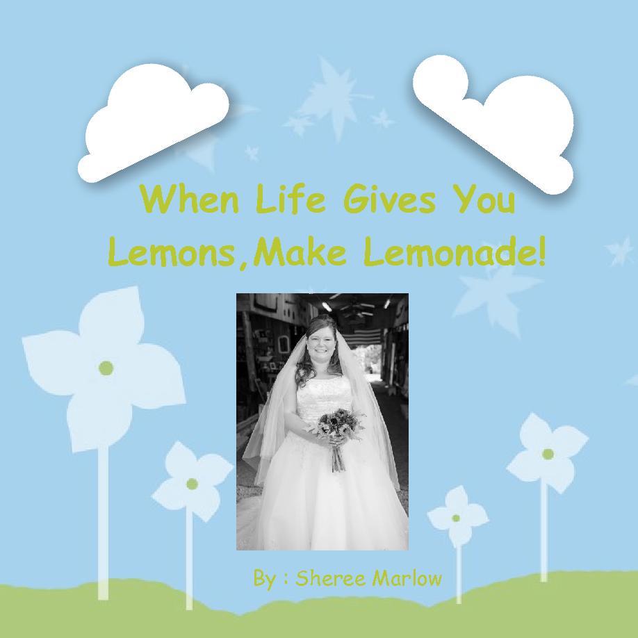 Flipbook When Life Gives You Lemons Make Lemonade Book 453839